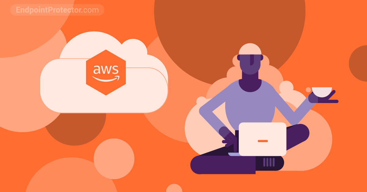 How Does Endpoint Protector Help Protect Your Data on Amazon WorkSpaces?
