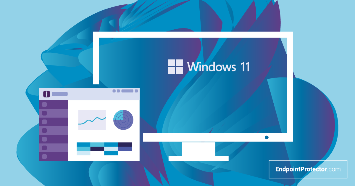 Endpoint Protector is Ready for Windows 11